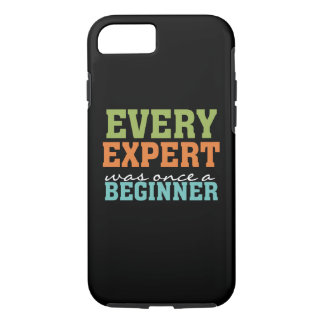 Expert Once a Beginner It iPhone 7 Tough Case
