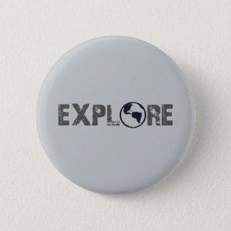 Explore 6 Cm Round Badge