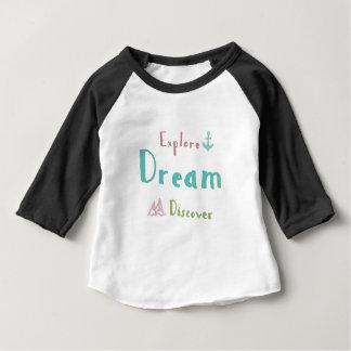 Explore Dream Discover Baby T-Shirt