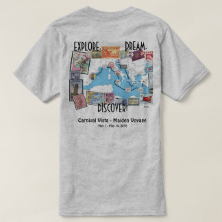 Explore, Dream, Discover - Carnival Vista T-Shirt