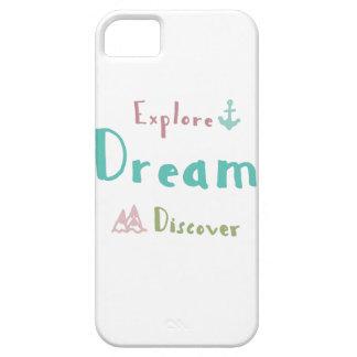 Explore Dream Discover iPhone 5 Cases