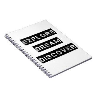 Explore Dream Discover Notebook