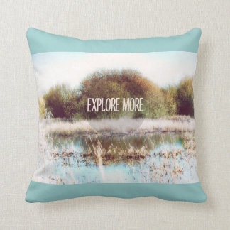 Explore More wilderness Throw Pillow
