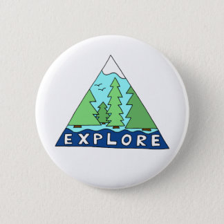 Explore Nature Outdoors Wilderness Mountains 6 Cm Round Badge