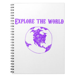 Explore the world notebook