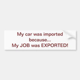Exported Job Bumper Sticker