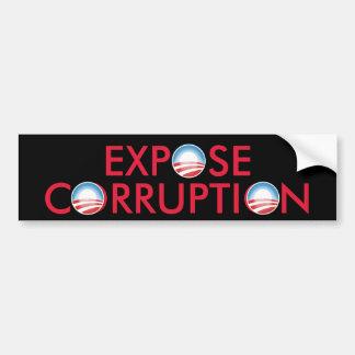 Expose Obama Corruption Bumper Sticker
