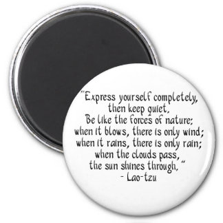 Express yourself completely... magnet