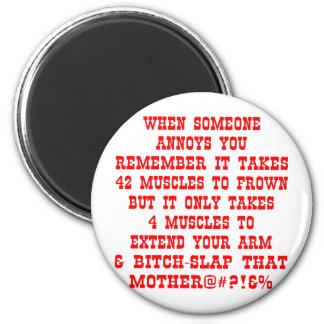 Extend Your Arm & Bitch-Slap That Mother Magnet