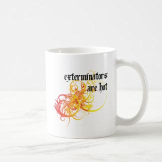 Exterminators Are Hot Coffee Mug