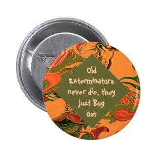 exterminators funny pin