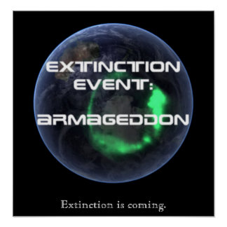 Extinction Event: Armageddon: Extinction Poster