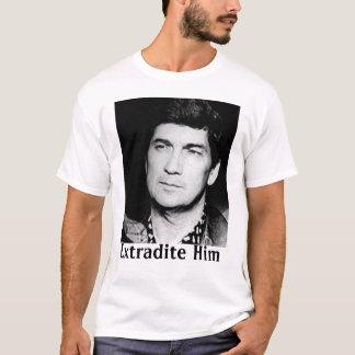 Extradite T-Shirt