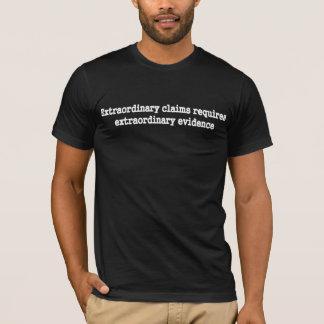 Extraordinary Claims - Extraordanry Evidance T-Shirt