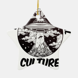 Extraterrestrial Culture Day - Appreciation Day Ceramic Ornament