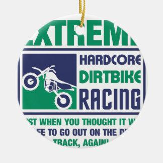 Extreme Hardcore Dirtbike Racing Ceramic Ornament