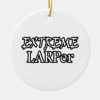 Extreme Larper Round Ceramic Decoration