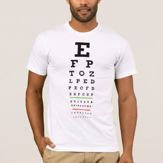 Eye Chart - Quit Starring at me T-Shirt