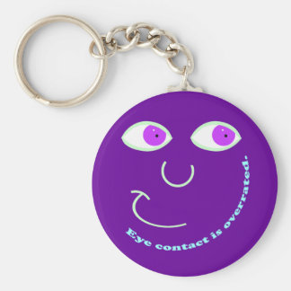 Eye Contact is Overrated Keychain