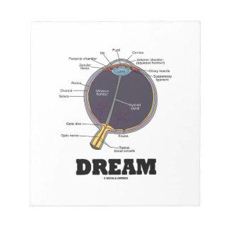 Eye Dream Anatomical Human Eyeball Humor Notepad