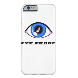 EYE PHONE BARELY THERE iPhone 6 CASE