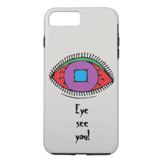 Eye see you Cool Abstract Colorful Eye Design iPhone 8 Plus/7 Plus Case