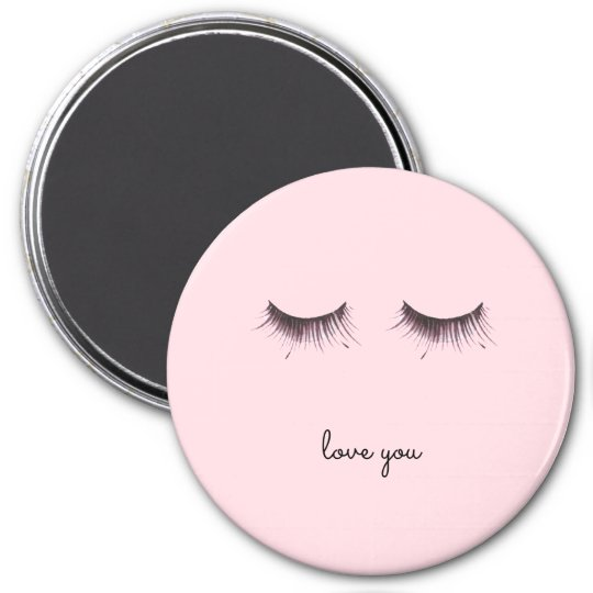 Eyelashes love you magnet