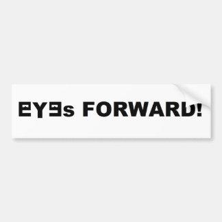 EYEs FORWARD! Bumper Sticker (Customize yours)