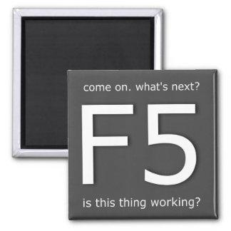 F5 SQUARE MAGNET