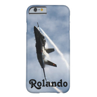 F/A-18 Fighter Jet Plane Air Show for Rolando Barely There iPhone 6 Case