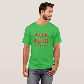 F Big Oil Shirt