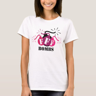 F Bombs T-Shirt