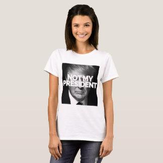 f*ck trump,not my president T-Shirt