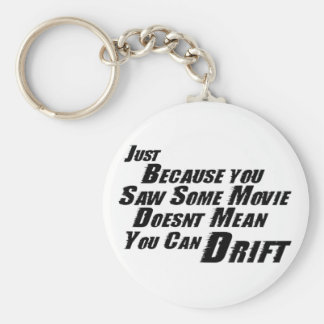 F&F Can't Drift Basic Round Button Key Ring