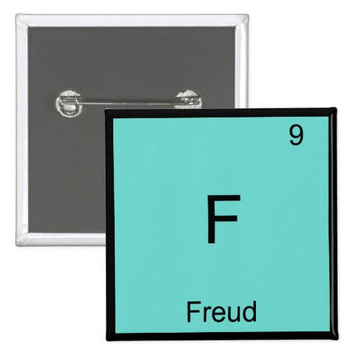 F - Freud Funny Chemistry Element Symbol T-Shirt Pinback Button