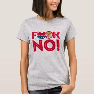 F No to Trump Republicans --- Anti-Trump Design -  T-Shirt