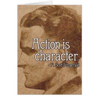 F. Scott Fitzgerald 'Action is character' Quote Card
