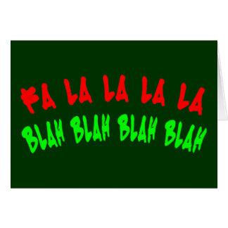 FA LA LA LA LA BLAH BLAH BLAH BLAH GREETING CARD