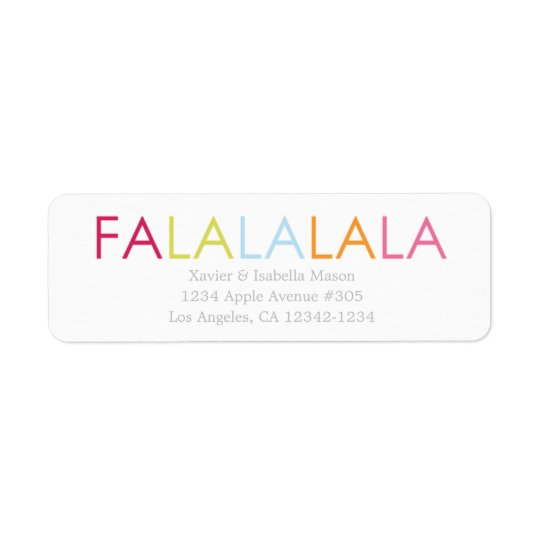 FA LA LA LA LA RETURN ADDRESS LABEL