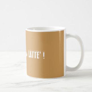 Fa La La La LATTE' ! Holidays coffee mug cup