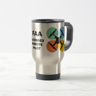 """FAA Licensed Remote Pilot""  Commuter Mug"