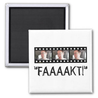 """FAAAAKT!"" SQUARE MAGNET"