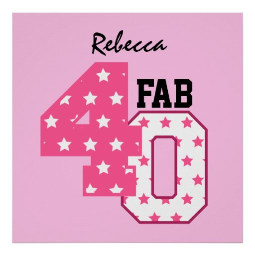 FAB Forty 40th Birthday PINK and WHITE STARS Poster