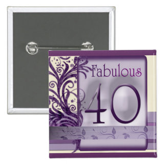 Fabulous 40 Birthday Buttons