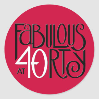 Fabulous 40 black white red Round Sticker