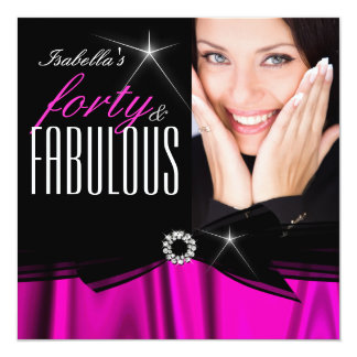Fabulous 40 Hot Pink Silk Black Elegant Birthday 2 13 Cm X 13 Cm Square Invitation Card