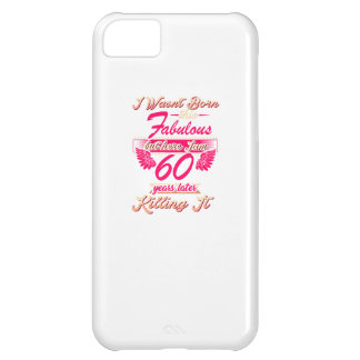 Fabulous 60th year birthday party gift tee iPhone 5C case