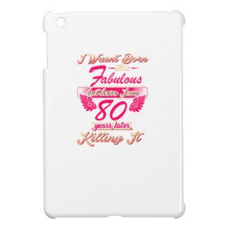 Fabulous 80th year birthday party gift tee iPad mini cover