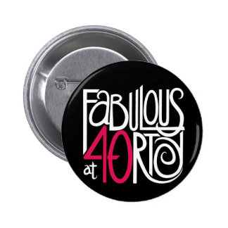 Fabulous at 40 Dark Button