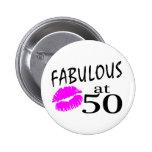 Fabulous at 50 6 cm round badge